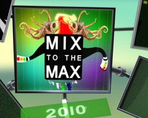 Mix to the Max 2010